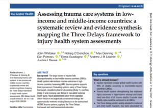 Publication Feature: Assessing trauma care systems in low-income and middle-income countries: a systematic review and evidence synthesis mapping the Three Delays framework to injury health system assessments